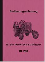 Kramer KL 200 Bedienungsanleitung Handbuch Betriebsanleitung KL200 Schlepper