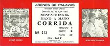 RARE / TICKET BILLET SPECTACLE - CORRIDA A PALAVAS ( FRANCE ) 1991 / TAUROMACHIE