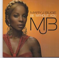Mary J Blige-Be Without You cd single