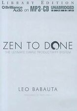 NEW Zen to Done: The Ultimate Simple Productivity System by Leo Babauta