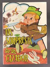 Vintage Childrens Book Rare 1969 Spanish Las Sorpresas de un Cazador Card Stock