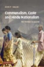 Communalism, Caste and Hindu Nationalism : Violence in Gujarat by Ornit Shani...