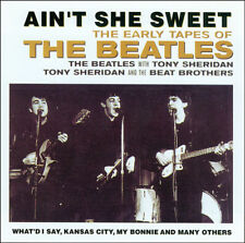 THE BEATLES - AIN'T SHE SWEET - THE EARLY TAPES - CD - BRAND NEW SEALED