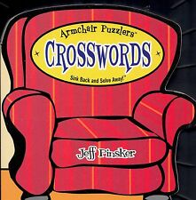 ARMCHAIR PUZZLERS CROSSWORDS SINK BACK AND SOLVE AWAY! CROSSWORD PUZZLE BOOK FUN