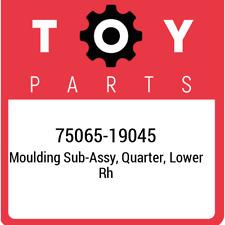 75065-19045 Toyota Moulding sub-assy, quarter, lower rh 7506519045, New Genuine