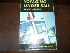 Voyaging Under Sail  by Eric C.Hiscock