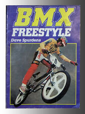 BMX Freestyle Bike Book/Magazine From 1985, David Spurdens