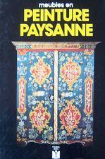 MEUBLES EN PEINTURE PAYSANNE HISTORIQUE TECHNIQUE REALISATION FLEURUS 1983