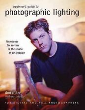 Beginner's Guide to Photographic Lighting: Techniques for Success in the Studio