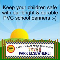 Park elsewhere Bright school road safety banner 9401 safer schools
