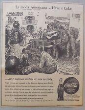 """Coca-Cola ad: Fantastic Frank Godwin Artwork! 1940's  9 x 12 inches """"Italy"""""""