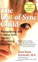The Out-of-Sync Child,Carol Stock Kranowitz