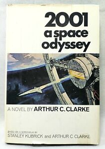 2001: A SPACE ODYSSEY Book By Arthur C. Clarke 1st Edition Hardcover 1968