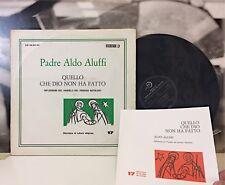 PADRE ALDO ALUFFI - QUELLO CHE DIO NON HA FATTO 2 LP EDIZIONI PAOLINE ANNI 60
