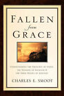 NEW Fallen From Grace by Charles E. Smoot