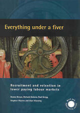 Everything Under a Fiver: Recruitment and Retention in Lower Paying Labour Mark