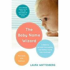 The Baby Name Wizard, Revised 3rd Edition: A Magical Me - Paperback NEW Wattenbe