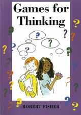 Games for Thinking (Stories for Thinking) by Robert Fisher