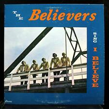 The Believers - Sing I Believe LP VG+ STLP-127 Private Xian Vinyl IGL Record