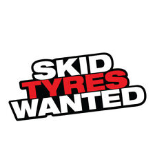 SKID TYRES WANTED Sticker Decal Car Drift Turbo Euro Fast Vinyl #0546ST