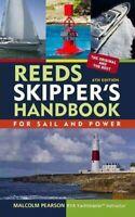 Reeds Skipper's Handbook by Malcolm Pearson 9781408124772 | Brand New