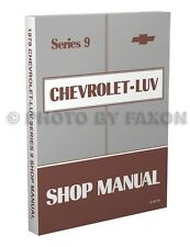 1979 Chevy Luv Shop Manual Chevrolet Repair Service Book includes Wiring Diagram