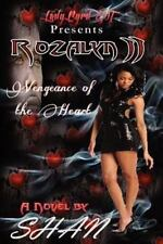 Rozalyn 2: Vengeance Of The Heart: By Author Shan