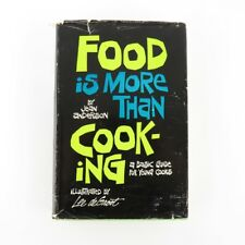 Vintage Cook Book 1968 Food Is More Than Cooking A Basic Guide For Young Cooks