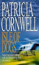Isle Of Dogs by Patricia Cornwell (Paperback, 2002)