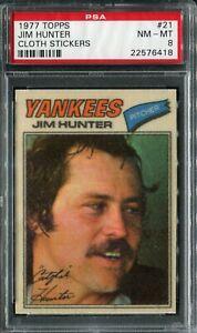 1977 Topps #21 Jim Hunter Cloth Sticker PSA 8 NM-MT