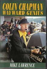 Colin Chapman Wayward Genius by Mike Lawrence 2002 Lotus Fred Bushell DeLorean