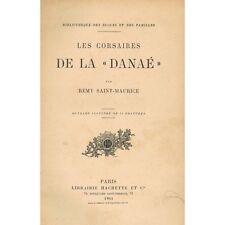 Les CORSAIRES de la DANAÉ par Rémy SAINT-MAURICE Mutinerie Chouans Paimpol 1904