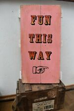 More details for unique one off 'fun this way' hand painted pink gold & red circus style sign