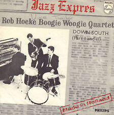 "ROB HOEKE BOOGIE WOOGIE QUARTET ‎– Down South (1 & 2) (1965 VINYL SINGLE 7"")"