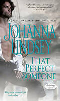 That Perfect Someone: A Malory Novel (Malory-Anderson Family) by Johanna Lindsey