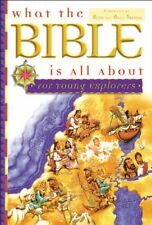 What The Bible Is All About For Young Explorers