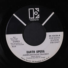 EARTH OPERA: American Eagle Tragedy / When You Were Full Of Wonder 45 (dj)