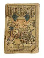 Antique 1897 Uncle Sam's School Songs Book Patriotic Hope Publishing Muslin