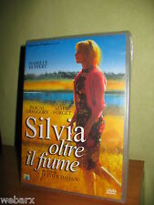 SILVIA OLTRE IL FIUME DVD NUOVO SIGILLATO ISABELLE HUPPERT OLIVIER DAHAN