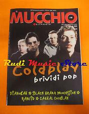 Rivista MUCCHIO SELVAGGIO 408/2000 Coldplay Rancid Black Heart Procession No cd