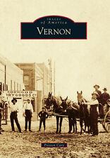 Vernon [Images of America] [TX] [Arcadia Publishing]