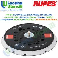 RUPES PLATORELLO DI RICAMBIO VELCRATO 981.600 150mm HARD MULTIHOLE SLIM BA-TA-RA