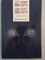 Left Brain, Right Brain: Revised Edition By Sally P. And Georg Deutsch Springer