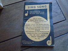 Sing Song containing the words of over 60 old time songs B. Feldman & Co 1960s
