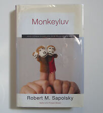 Monkeyluv And Other Essays... SIGNED by Robert Sapolsky 1st/First 2005 HCDJ