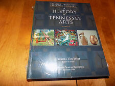 A HISTORY OF TENNESSEE ARTS Art Artists Folk Music Artwork History Book NEW