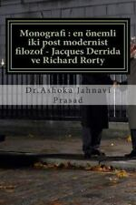 Monografi : en önemli Iki Post Modernist Filozof - Jacques Derrida Ve Richard...