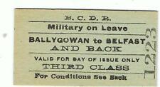 Railway Tickets Ireland, B.&C D R., BALLYGOWAN to Belfast, 3rd. Class Military