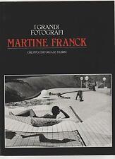 MARTINE FRANCK grandi fotografi Fabbri