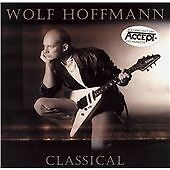 WOLF HOFFMANN / ACCEPT - Classical (CD) Brand New Sealed